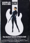 Guitar Men - The Darkest Secret Of Rock'n Roll