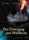 Manfred Jelinski: Der Untergang von Mühlheim